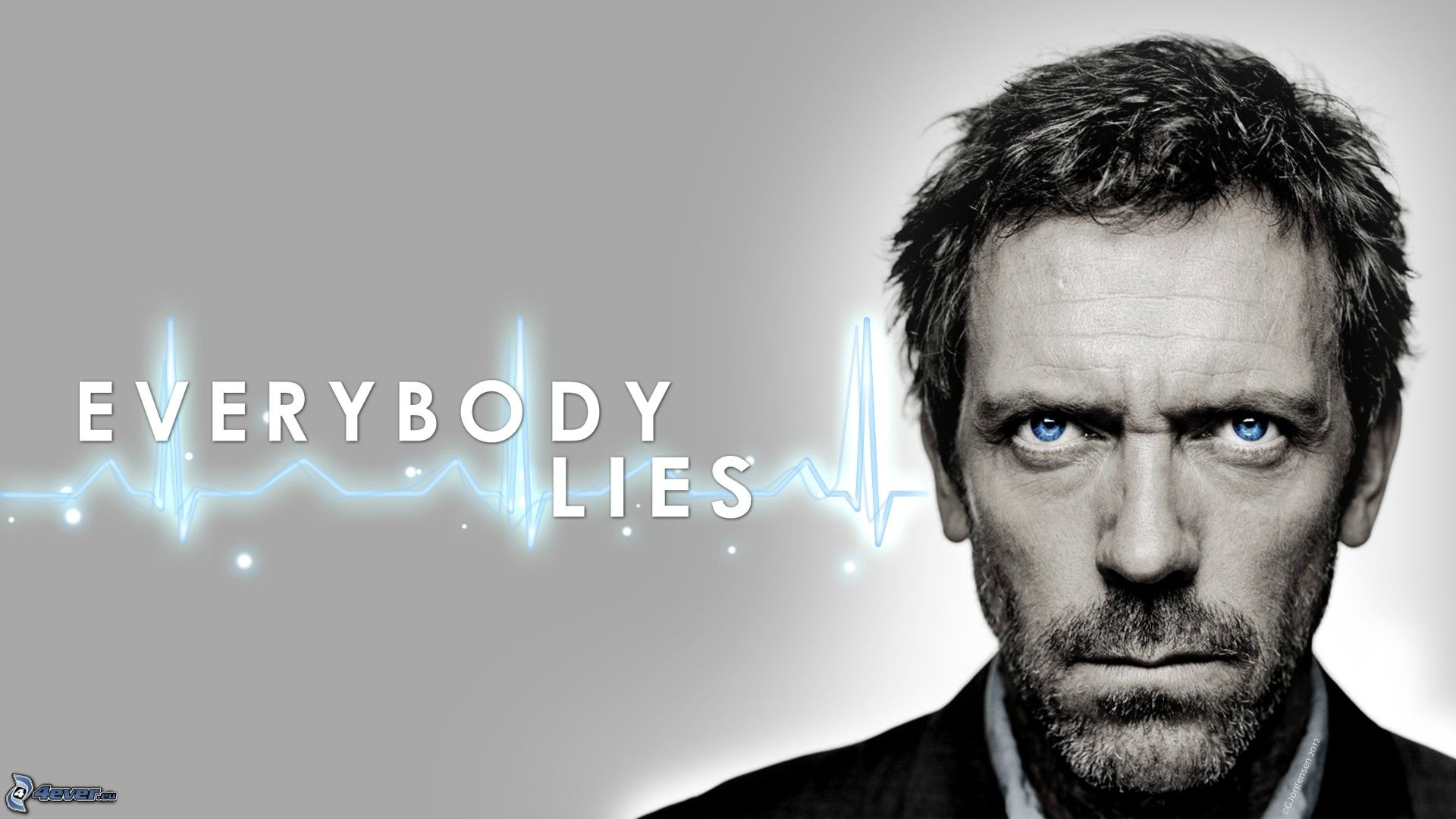 dr house was right everybody lies Quotes